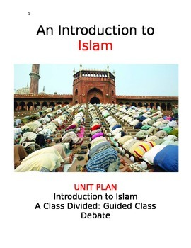 Islam Unit: An Introduction with Persuasive Essay Assessment
