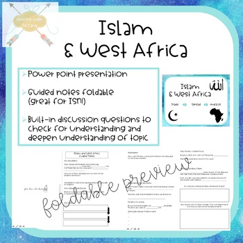 Islam & West Africa (PPT & Guided Notes Foldable)