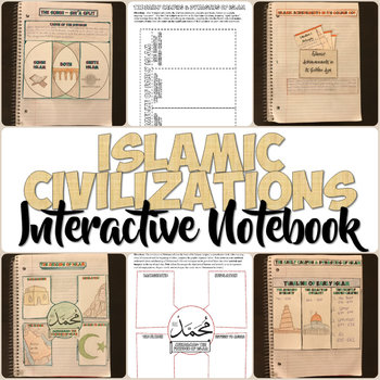 Islam and Islamic Civilizations Interactive Notebook