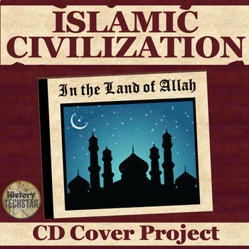 Islam and Islamic Empires Unit CD Cover Project