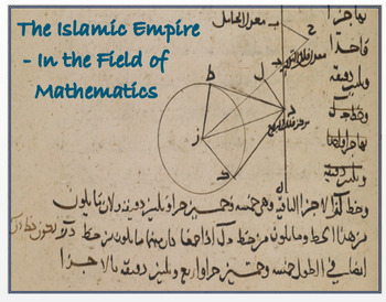 "Islamic Empire - ""In the Field of Mathematics"" + Assessments"