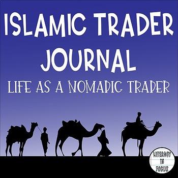Islamic Trader Journal- Life As A Nomadic Trader