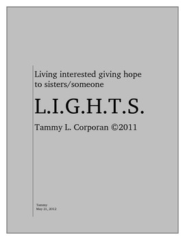 Islamic humanitarian LIGHTS (living interested giving hope to sisters/someone)