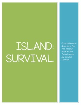 Island Book Two: Survival Comprehension Questions