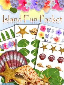Island Fun Packet-Tropical Flowers, Leaves,Shells for Pape