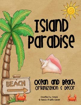 Island Paradise {Ocean & Beach Themed Organization & Decor}