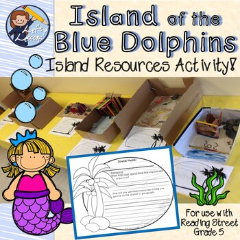 """Reading Street Grade 5 """"Island of the Blue Dolphins"""" Resources Writing Activity"""