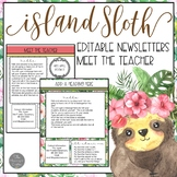 Island Sloth EDITABLE Meet the Teacher and Newsletter Templates