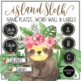 Island Sloth EDITABLE Name Plates, Word Wall Headers and Tags and Labels