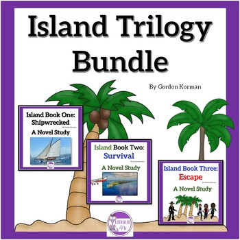 Island Trilogy Three Novel Studies  Vocab, Questions, Assessments