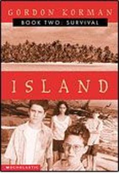 Island Trilogy by Gordon Korman