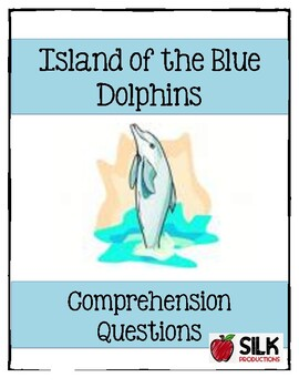 Island of Blue Dolphins Comprehension Questions