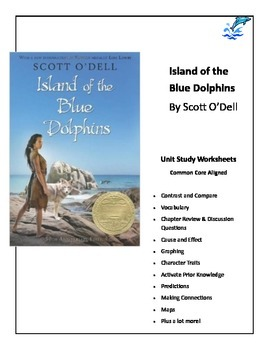Island of the Blue Dolphins Common Core Aligned Worksheet Unit