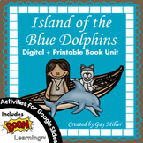 Island of the Blue Dolphins Novel Study: Digital + Printable Unit [Scott O'Dell]