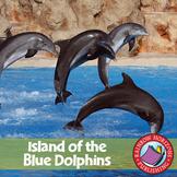 Island of the Blue Dolphins (Novel Study) Gr. 5-6