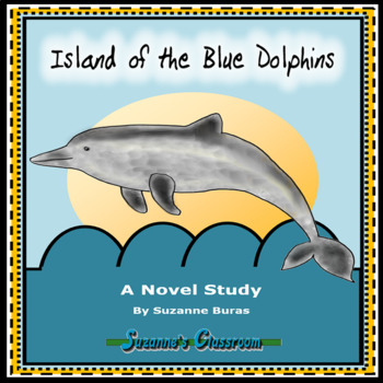 Island of the Blue Dolphins: A Novel Study Unit