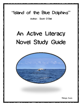 Island of the Blue Dolphins Active Literacy Novel Study