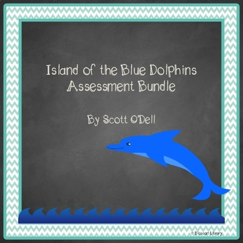 Island of the Blue Dolphins Assessment Bundle (quizzes and test)