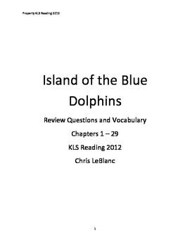 Island of the Blue Dolphins - Chapter Review Questions Vocabulary Scott O'Dell