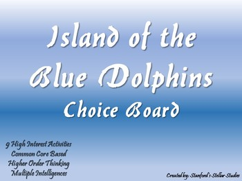 Island of the Blue Dolphins Choice Board Tic Tac Toe Novel Activities Project
