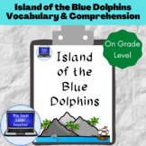 Island of the Blue Dolphins Vocabulary & Comprehension Pac