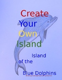 Island of the Blue Dolphins - Create Your Own Island Project