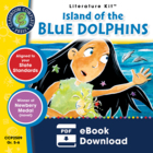 Island of the Blue Dolphins - Literature Kit Gr. 5-6