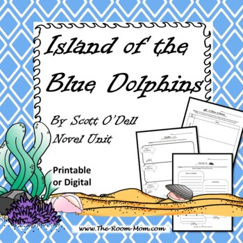 Island of the Blue Dolphins Novel Unit