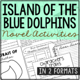 Island of the Blue Dolphins Novel Study Unit Activities, In 2 Formats