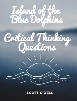 Island of the Blue Dolphins Journal Response Questions