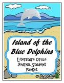 Island of the Blue Dolphins Literature Circle Journal Student Packet