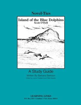 Island of the Blue Dolphins - Novel-Ties Study Guide
