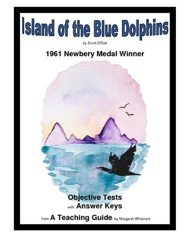 Island of the Blue Dolphins  Objective Tests