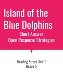 Island of the Blue Dolphins Open Response Strategies (Read