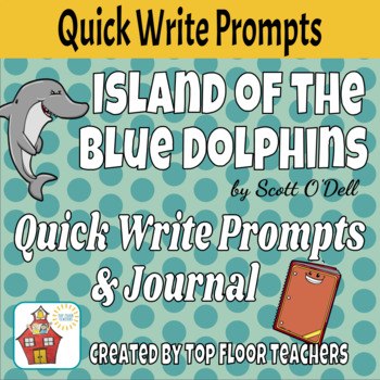 Island of the Blue Dolphins Quick Write Prompts and Journal