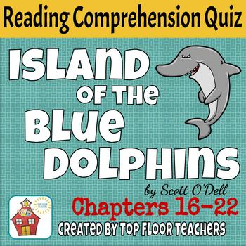 Island of the Blue Dolphins Quiz Chapters 16-22