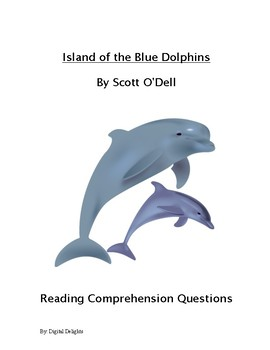 Island of the Blue Dolphins Reading Comprehension Questions