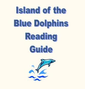 Island of the Blue Dolphins Reading Guide