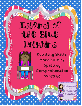 Island of the Blue Dolphins Reading Packet (Scott Foresman Reading Street)