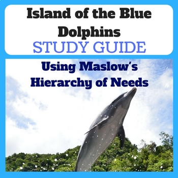 Island of the Blue Dolphins Study using Maslow's Hierarchy of Needs