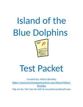 Island of the Blue Dolphins by Scott O'Dell Test Packet fo