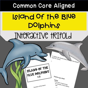 Island of the Blue Dolphins Trifold (5th Gr. Reading Street 2011 Edition)