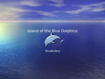 """""""Island of the Blue Dolphins"""" Vocabulary"""