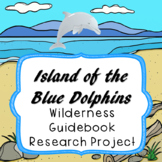 Island of the Blue Dolphins Wilderness Guidebook Research Project