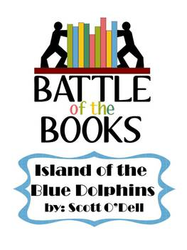 Island of the Blue Dolphins by Scott O'Dell Battle of the Books