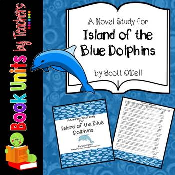 Island of the Blue Dolphins by Scott O'Dell Book Unit
