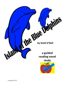 Island of the Blue Dolphins guided reading novel study