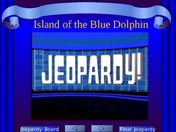 Island of the Blue Dophin Scott O'dell Jeopardy style PowerPoint game