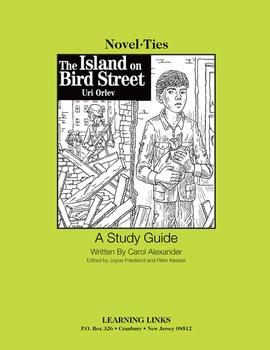 Island on Bird Street - Novel-Ties Study Guide