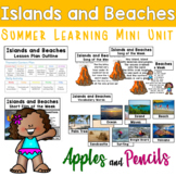 Islands and Beaches - Summer Learning Mini Unit